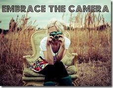 embrace the camera button